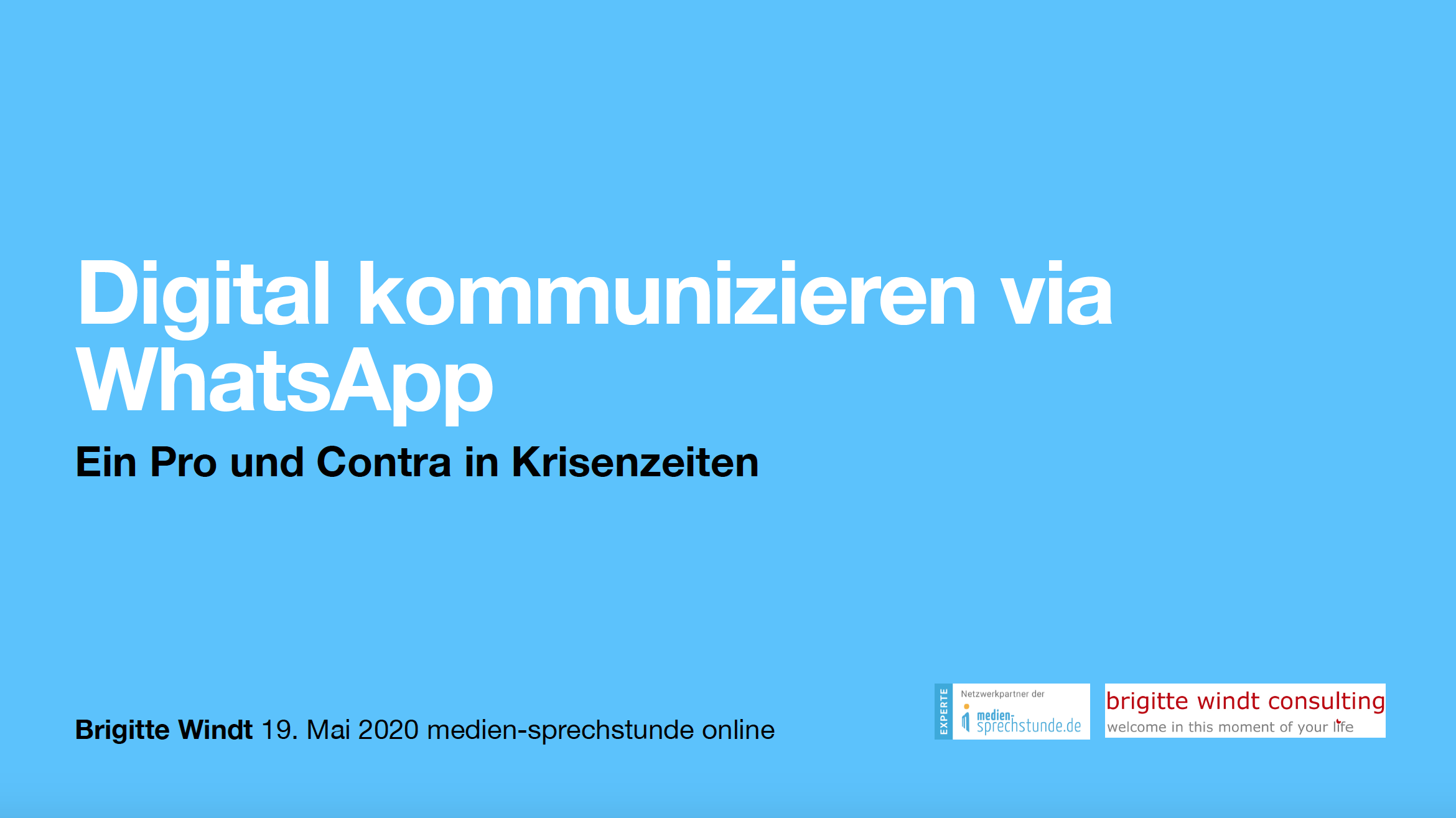 Präsentation: Digital kommunizieren via WhatsApp von Brigitte Windt